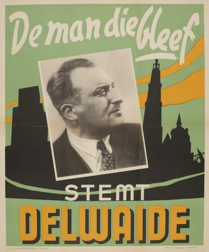 Verkiezingsaffiche 'Stem Delwaide'