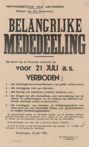 Affiche waarin gouverneur Grauls namens de bezetter strenge richtlijnen oplegt voor de nationale feestdag in 1942. Bijeenkomsten, het tonen van de Belgische kleuren of het sluiten van bedrijven zijn uitdrukkelijk verboden. (© Stadsarchief Antwerpen)
